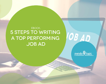 5 Steps to Writing a Top Performing Job Ad